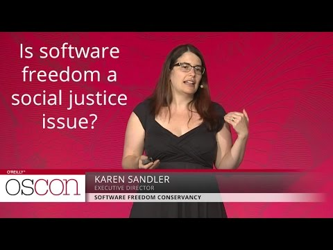 Is software freedom a social justice issue? - Karen Sandler (Software Freedom Conservancy)
