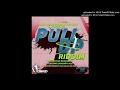 PULL UP RIDDIM MIXTAPE PRO BY OSKID MIXED BY DJ MATTY E
