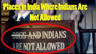 Top 5 Places in India Where Indians are Not Allowed - The TopLists