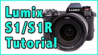 Panasonic Lumix S1| S1R Training Tutorial Overview