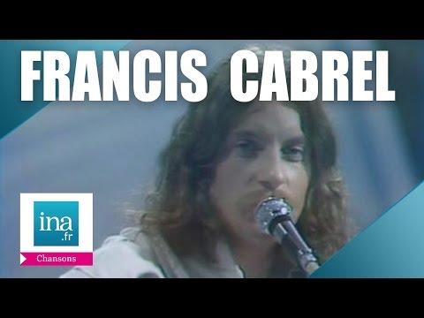 Francis Cabrel - Je Rêve