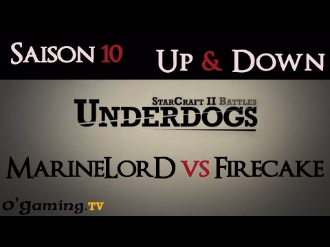 [S10E03] UnderDogs du 14/07/2014 - MarineLorD vs Firecake - Map 1