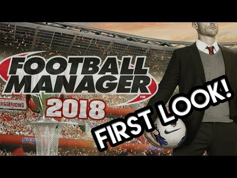 FOOTBALL MANAGER 2018 REVIEW AND NEW TEAM!