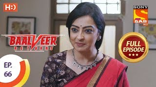 Baalveer Returns - Ep 66 - Full Episode - 10th December 2019