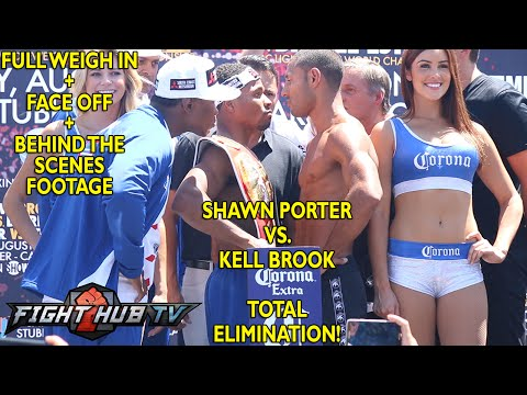 Shawn Porter vs Kell Brook Full Weigh In  Face Off video  backstage footage