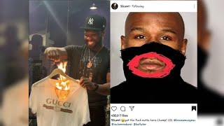 50 Cent Burns All His GUCCI & C.L.O.W.N.S Mayweather