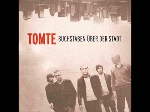Tomte - So Soll Es Sein
