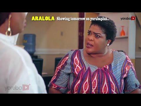 Aralola Now Showing On YorubaPlus