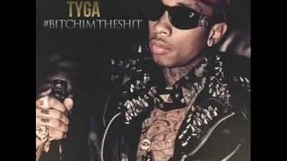 Watch Tyga Bitch Im The Shit video