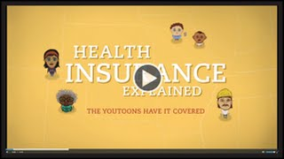 [Health Insurance Explained – The YouToons Have It Covered] Video