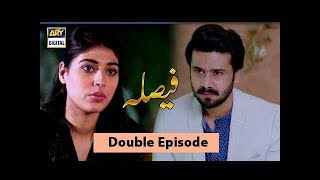 Faisla Episode 05 & 06 - 19th September 2017 - ARY Digital Drama