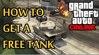 Game | ★ GTA 5 Online How To Get A FREE TANK! | ★ GTA 5 Online How To Get A FREE TANK!