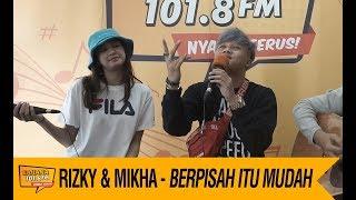 Rizky Febian Mikha Tambayong Berpisah Itu Mudah Live