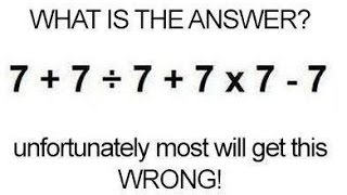 7+7/7+7x7-7 what is the answer?