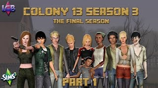 The Sims 3: Colony 13 Season 3 Part 1 Proven