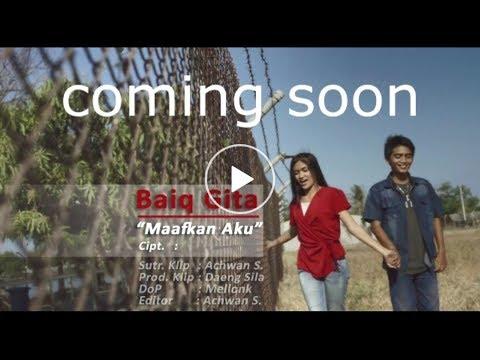 "Download Comingsoon baiq gita lida ""MAAFKAN AKU"" Mp4 baru"