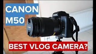 One Week Experience with Canon M50 Mirrorless Camera 2018