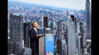Mike Bloomberg Delivers Remarks at the Global Climate Action Summit