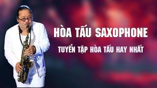 Hòa Tấu Saxophone 2018 | Tuyển Tập Hòa Tấu Saxophone Trữ Tình Hay Nhất