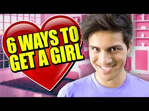 6 Ways To Get A Girl video