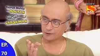 Taarak Mehta Ka Ooltah Chashmah - तारक मेहता का उल्टा चशमाह - Episode 70