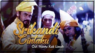 Download Lagu SRIKANDI CINTAKU - Dato' Awie & Mus May (Ost. Hantu Kak Limah) Gratis STAFABAND