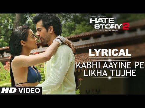 Kabhi Aayine Pe with LYRICS | Full Audio Song | Hate Story 2 | Jay Bhanushali | Surveen Chawla