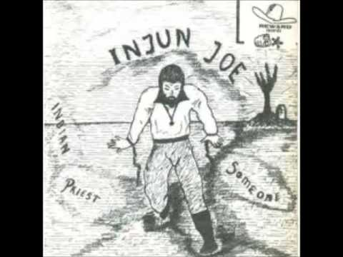 Injun Joe Indian Priest Someone