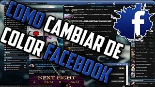 Como Cambiar de Color Facebook │ Stylish │ Mejor Método