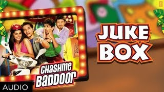download lagu Chashme Baddoor Full Songs ★ Jukebox ★ Ali Zafar, gratis