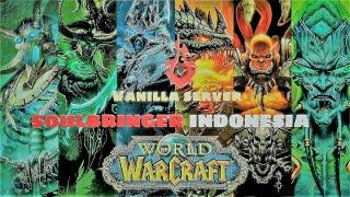 World Of Warcraft  SOULBRINGER   INDONESIA