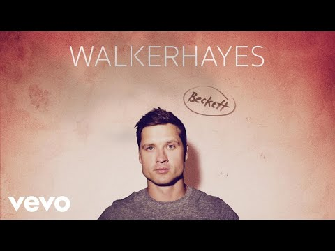 Walker Hayes - Beckett (Audio)