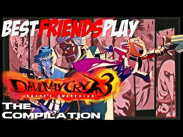 Two Best Friends Play Devil May Cry 3 COMPILATION