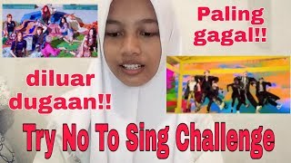 Try Not TO Sing Challenge, TERGAGAL!!