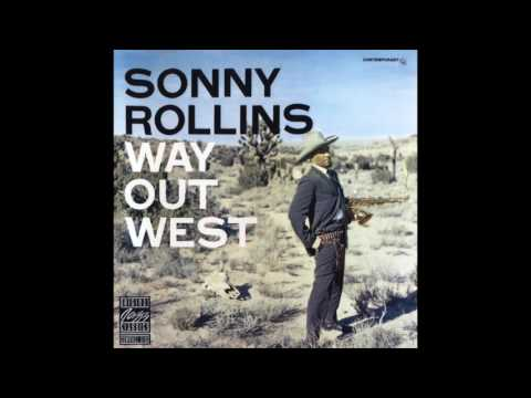 Sonny Rollins   Album: Way Out West   Jazz   USA   1957