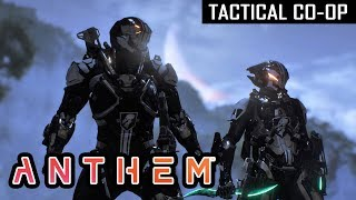 ANTHEM | FIRST STRONGHOLD TEAMPLAY (Tactical Gameplay)