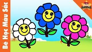 Bé học màu sắc Tiếng Việt với bông hoa và Bé tập vẽ bông hoa | Bé Học Màu Sắc