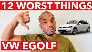 VW E-GOLF - THE 12 WORST THINGS ABOUT IT!!!