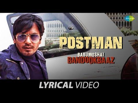 Postman | Lyrical | Babumoshai Bandookbaaz | Nawazuddin Siddiqui | Geet Sagar