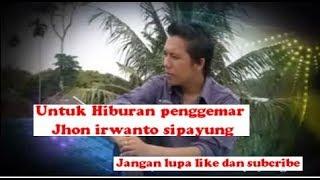 Download Lagu Jhon Irwanto sipayung -  bani penggemar jhon irwanto tangar nasiam laguni abang payung on Gratis STAFABAND
