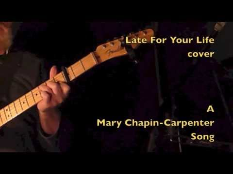 Mary Chapin Carpenter - Late For Your Life