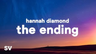 Hannah Diamond - The Ending (Lyrics)