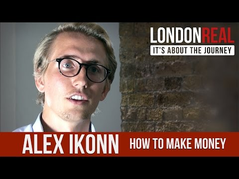 Alex Ikonn - How To Make Money $$$ TRAILER | London Real