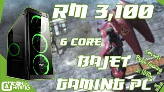 RM3,100 » 6 Core/6 Thread Bajet Gaming PC「April 2018」