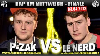 RAP AM MITTWOCH - P-Zak vs Le Nerd 03.04.13 BattleMania Finale (4/5) GERMAN BATTLE