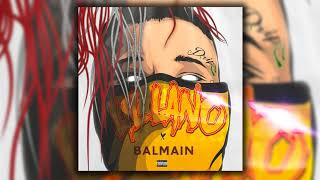 Lil Lano - BALMAIN (Official Audio) [EXCLUSIVE]