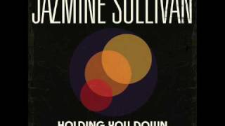 Watch Jazmine Sullivan Holding You Down video