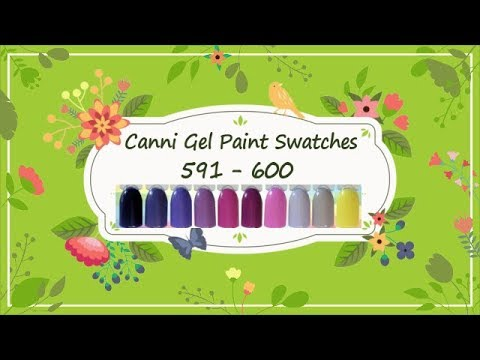 Canni Gel Paint Swatches 591 - 600