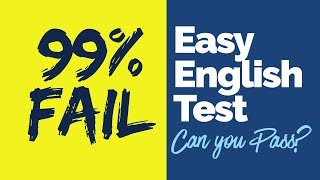 99% Fail this Easy English Test/ Quiz. Can you Pass? Test your Spoken English & Grammar Knowledge