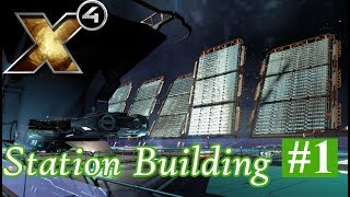 X4 Foundations Gameplay - Building Our First Station (1 of 2)